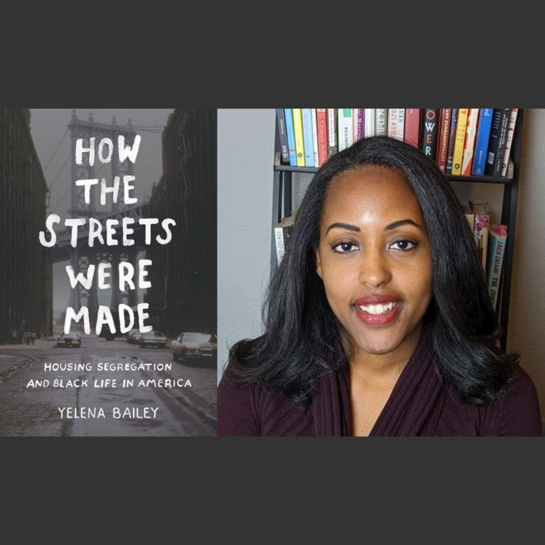 Dr. Yelena Bailey with book cover for How the Streets Were Made